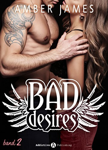 Bad Desires - Band 2