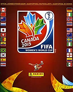 2015 Panini FIFA Women's World Cup Canada 56 Page Sticker Collectors Album with Bonus 10 Mint World Cup Stickers !