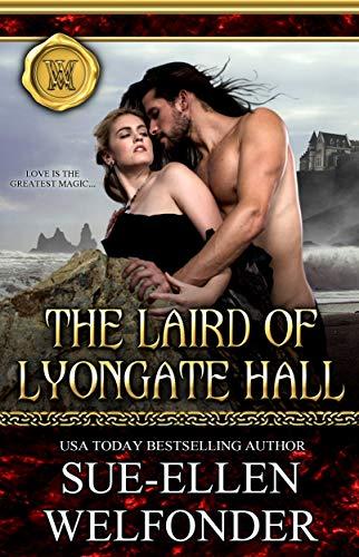 The Laird of Lyongate Hall: A Lyongate Hall Scottish Regency Romance (English Edition)