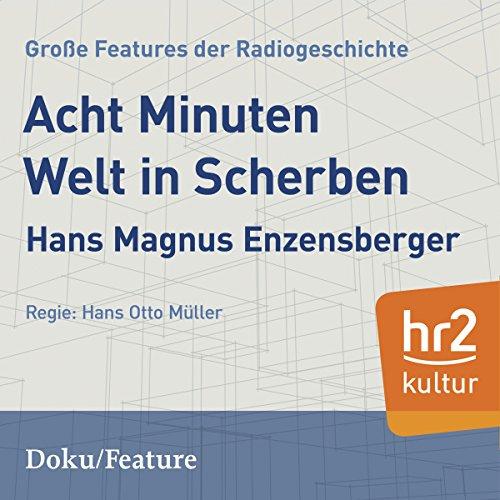 Acht Minuten Welt in Scherben audiobook cover art