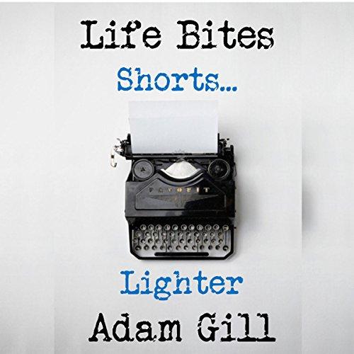 Life Bites Shorts...Lighter audiobook cover art