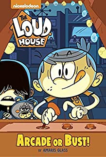 Arcade or Bust! (The Loud House)