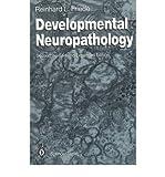 [(Developmental Neuropathology)] [Author: Reinhard L. Friede] published on (December, 2011)