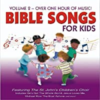 Bible Songs for Kids 2