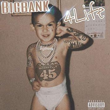 Big Bank 4Life