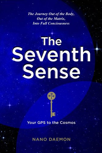 The Seventh Sense - Your GPS to the Cosmos (English Edition)
