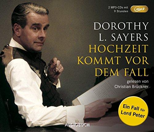 Hochzeit kommt vor dem Fall (MP3-CDs): Ein Fall für Lord Peter - 2 MP3-CDs mit 524 Min.