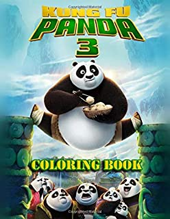 Kung Fu Panda 3 Coloring Book: Exclusive Illustrations | Ages 3-9 | Great Coloring Pages