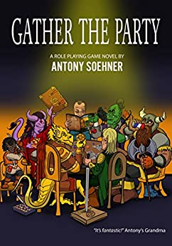 Gather the Party by [Antony Soehner, Joshua Stolte]