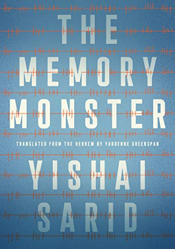 Compare Textbook Prices for The Memory Monster  ISBN 9781632062710 by Sarid, Yishai,Greenspan, Yardenne