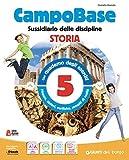Campo base monodisciplina antropologico. Per la 5ª classe della Scuola elementare. Con e-book. Con espansione online (Vol. 2)