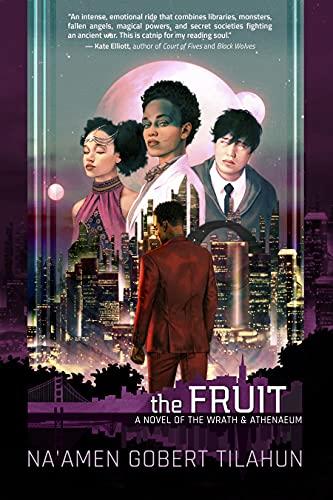 The Fruit: A Novel of the Wrath & Athenaeum (3)