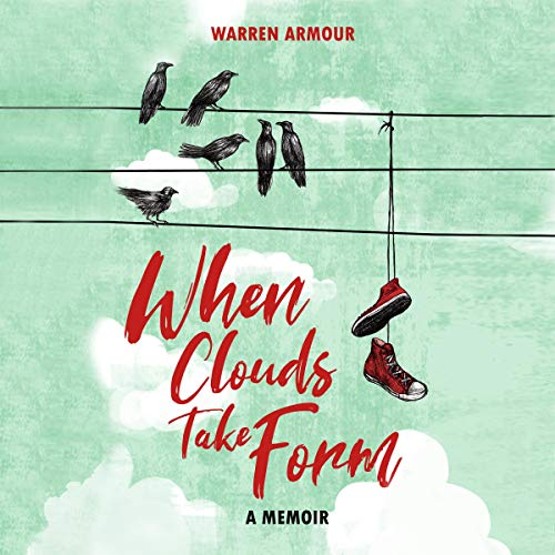 When Clouds Take Form audiobook cover art