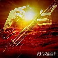 Spritual Classic Sugizo Selection by Sugizo (2014-09-24)