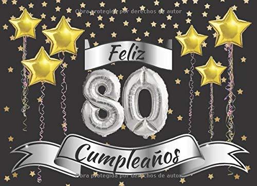 Feliz 80 cumpleaños: El Libro de visitas con 40 páginas en color para felicitaciones : Regalo original para hombres y mujeres : Libro de firmas para la fiesta de cumpleaños