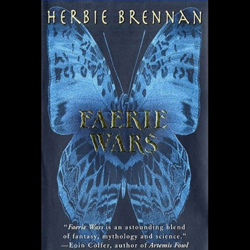 Faerie Wars                   By:                                                                                                                                 Herbie Brennan                               Narrated by:                                                                                                                                 Gerard Doyle                      Length: 11 hrs and 2 mins     53 ratings     Overall 4.1