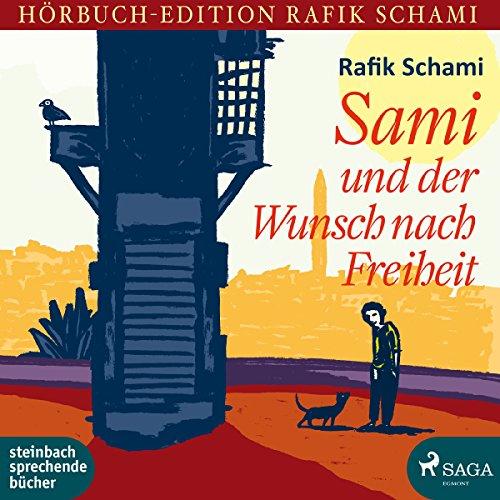 Sami und der Wunsch nach Freiheit audiobook cover art