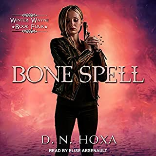 Bone Spell     Winter Wayne, Book 4              By:                                                                                                                                 D.N. Hoxa                               Narrated by:                                                                                                                                 Elise Arsenault                      Length: 7 hrs and 29 mins     2 ratings     Overall 5.0