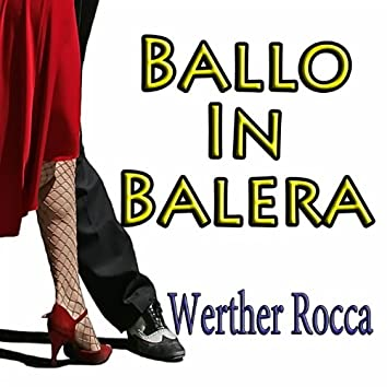 Ballo in balera (Melodie italiane, canzoni celebri, ballo liscio)