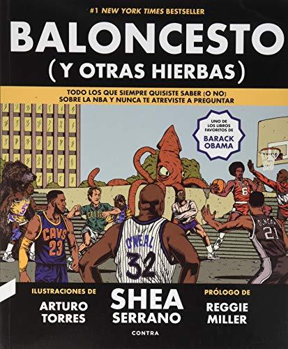 Baloncesto (y otras hierbas): Todo lo que siempre quisiste saber (o no) sobre la NBA y nunca te atreviste a preguntar