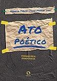 Ato poético: Poemas pela democracia (Portuguese Edition)