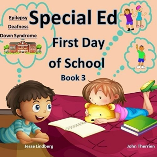 First Day of School: Deafness, Down Syndrome, Epilepsy audiobook cover art