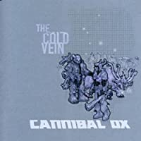 Cold Vein by Cannibal Ox