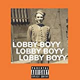 Lobby Boyy [Explicit]