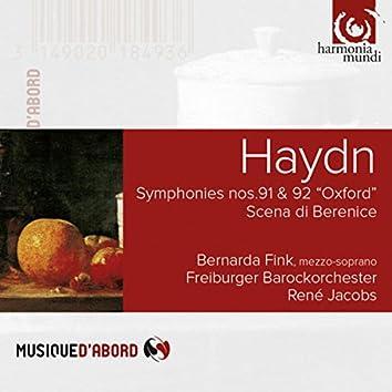 "Haydn: Symphonies No. 91 & 92 ""Oxford"" & Scena di Berenice"