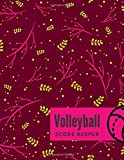 Volleyball Score Keeper: Professional Game Scores, Score Pads, Scorekeeping Book, Scorecards, Record...