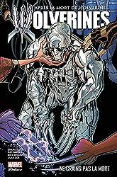 La mort de Wolverine - Wolverines T02 de Charles Soule