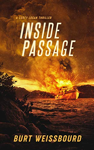 Inside Passage: A Corey Logan Thriller (Corey Logan Thrillers Book 1)