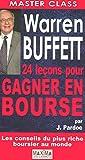 Warren Buffett 24 Lecons pour Gagner en Bourse - Maxima - 11/10/2007