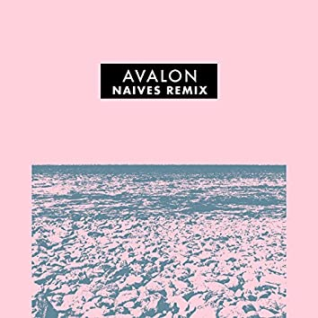 Avalon (Naives Remix)