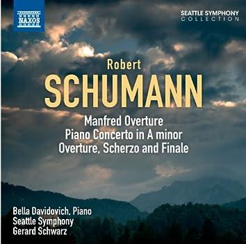 Schumann: Manfred: Overture - Piano Concerto - Overture, Scherzo and Finale