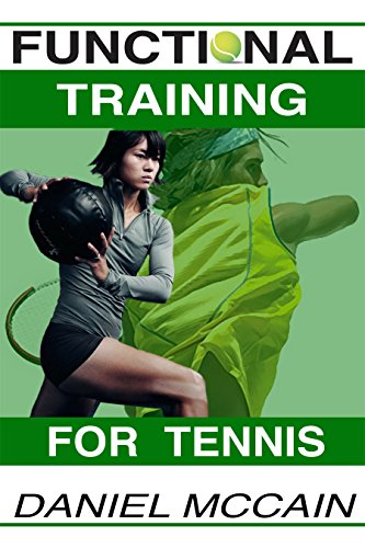 Functional Training For Tennis (English Edition)