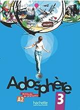 Adosphere. Livre de l'élève. Per la Scuola media. Con CD Audio: Adosphère 3 - Livre de l'élève + CD audio encarté