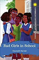 Bad Girls in School (Caribbean Modern Classics)