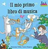 Il mio primo libro di musica con playlist on-line