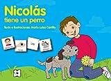 Pictogramas: Nicolás tiene un perro: 23 (Pictogramas: lecturas fáciles para niños con dificultades)