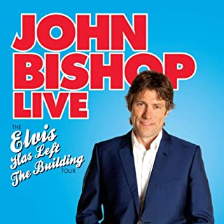John Bishop Live: Elvis Has Left the Building cover art