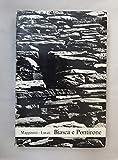 Biasca e Pontirone: gente, parlata, usanze. - Magginetti Caterina und Ottavio Lurati
