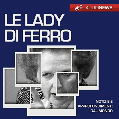 Le Lady di ferro copertina