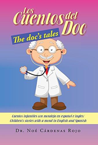 Los Cuentos del Doc/The Doc