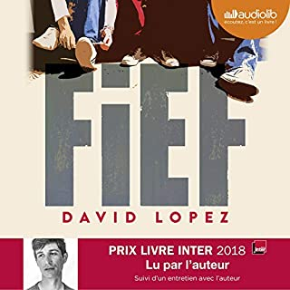 Fief                   De :                                                                                                                                 David Lopez                               Lu par :                                                                                                                                 David Lopez                      Durée : 6 h et 57 min     6 notations     Global 4,3