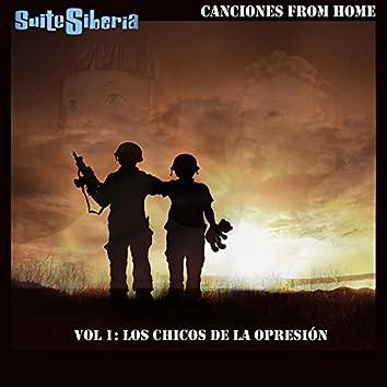 Canciones From Home - Vol.1 Los Chicos De La Opresión