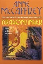 Dragonsinger (Harper Hall Trilogy, Volume 2) by McCaffrey, Anne (2003) Paperback