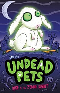 Rise of the Zombie Rabbit (Undead Pets) by Sam Hay (3-Jun-2012) Paperback