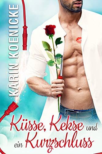 Küsse, Kekse und ein Kurzschluss (Liebe im Café Woll-Lust 4)