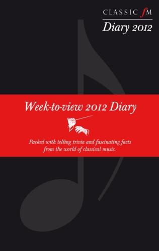 Classic Fm 2012 Diary